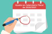 Ajuste ao Calendário Fiscal de 2020/2021